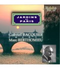Marc Berthomieu :  Les Jardins de Paris …