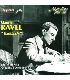 Maurice Ravel  Kaddish …