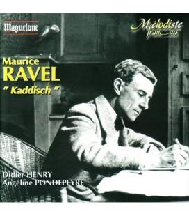 Maurice Ravel  Kaddish …