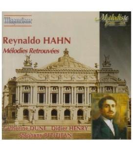 Reynaldo HAHN -  Mélodies retrouvées …