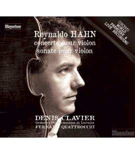 HAHN : Sonate et Concerto pour Violon
