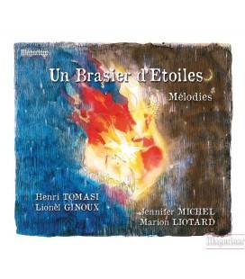 Un Brasier d'Étoiles - mélodies H.Tomasi, L.Ginoux