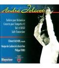 Jolivet - Concerto pour Trompette - Oeuvres pour Orchestre