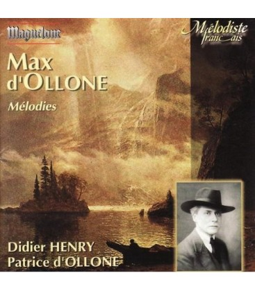 Max D'Ollone : Mélodies Vol.1