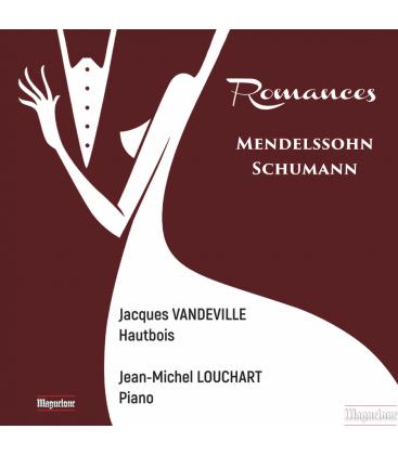 Romances : Mendelssohn - Schumann