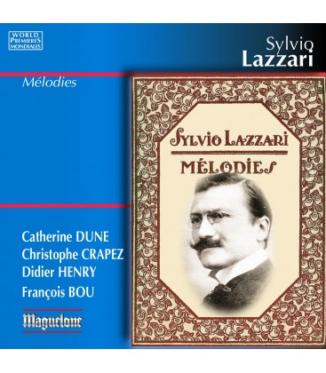 Sylvio Lazzari - Mélodies