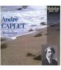 André CAPLET - mélodies