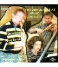 Stravinsky  : Histoire du soldat - Bartok : Contrastes - Berg : Adagio