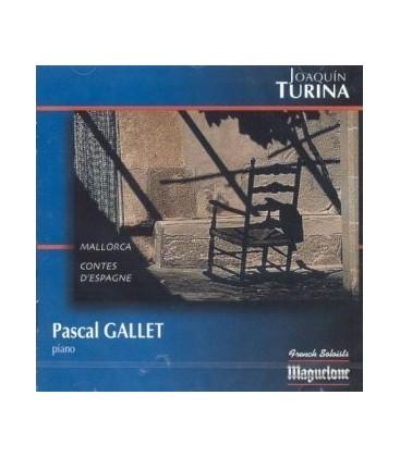 Joaquin TURINA - Pascal GALLET, piano