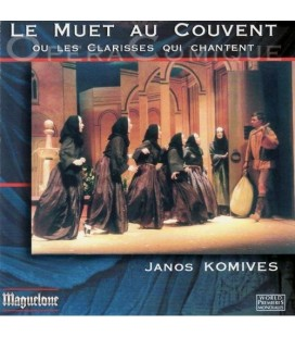 Le muet au couvent … Janos KOMIVES