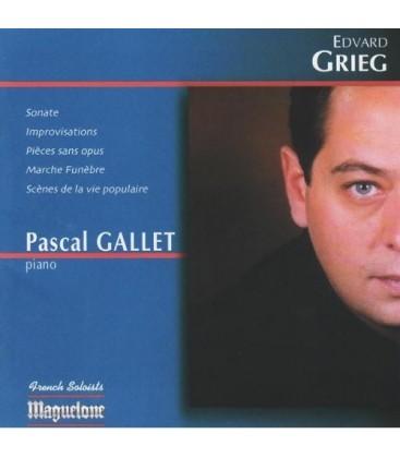 Edvard GRIEG - Pascal GALLET, piano